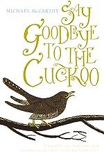 Say Goodbye to the Cuckoo (English Edition)