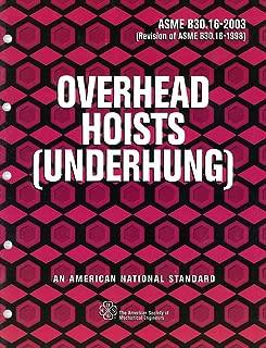 B30.16 Overhead Hoists (Underhung) (R2003)