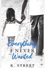 Everything I Never Wanted: Jaxson Cove Duet Book 1 Kindle Edition