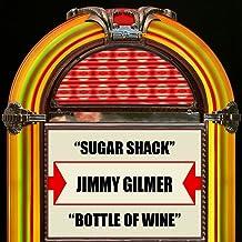 Sugar Shack / Bottle Of Wine