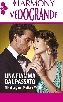 Una fiamma dal passato: Harmony Vedogrande (Italian Edition)
