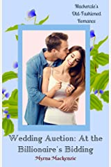Wedding Auction: At the Billionaire's Bidding Kindle Edition