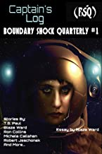Captain's Log: Boundary Shock Quarterly #1