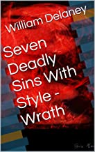 Seven Deadly Sins With Style - Wrath