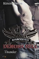 Demons Hell MC: Thunder (Demons Hell MC Reihe 4) (German Edition) Format Kindle
