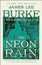 The Neon Rain: A Dave Robicheaux Novel PDF