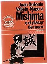 Mishima o el placer de morir (Colección Panorama)
