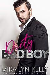 Dirty Bad Boy: A Fake Fiance Romance (Back To You Book 3) Kindle Edition