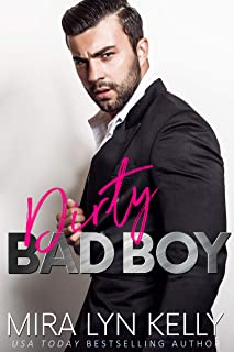 Dirty Bad Boy: A Fake Fiance Romance (Back To You)