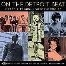 On The Detroit Beat Motor City Soul  Uk Style 1963-67