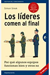 Los lideres comen al final / Leaders Eat Last: Por Que Algunos Equipos Funcionan Bien Y Otros No / Why Some Teams Pull Together ペーパーバック