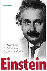 A Teoria da Relatividade Especial e Geral eBook Kindle