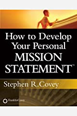 How to Develop Your Personal Mission Statement Kindle Edition