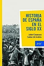 Historia de España en el siglo XX (Spanish Edition)