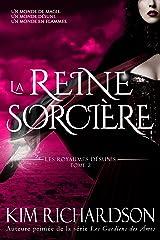 La Reine Sorcière (Les Royaumes Désunis t. 2) Format Kindle