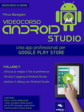 Android Studio Videocorso. Volume 9