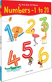 My First Book of Patterns Numbers 1 to 20: Write and Practice Patterns and Numbers 1 to 20 (Pattern Writing) Paperback