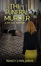 The Funeral Murder (PIP Inc. Mysteries Book 2)