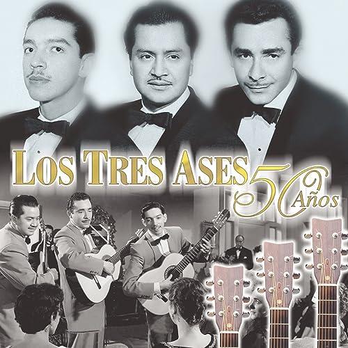 Los Tres Ases 50 Años