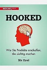 Hooked: Wie Sie Produkte erschaffen, die süchtig machen (German Edition) Kindle Edition