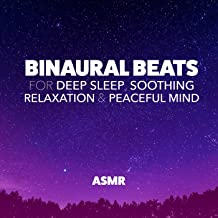 Binaural Beats for Deep Sleep, Soothing Relaxation & Peaceful Mind