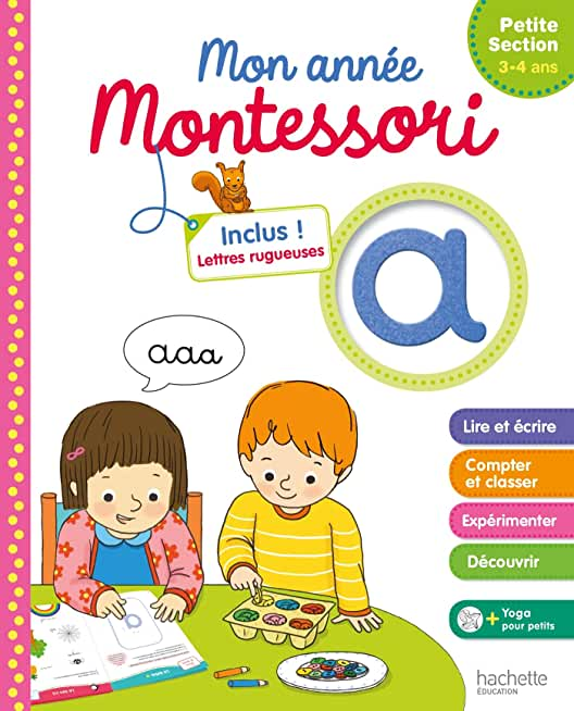 Montessori Mon année de Petite Section