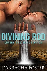 Divining Rod: Loving the Water Witch Kindle Edition
