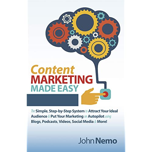 Amazon com: Content Marketing Made Easy: The Simple, Step-by-Step