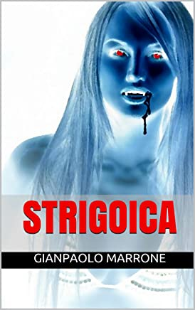Strigoica (Vampiriche Vol. 2)