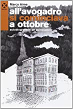 Scaricare Libri All'Avogadro si cominciava a ottobre. Autobiografia di un quinquennio PDF