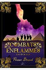 Combats Enflammés (L'intégrale): Romance militaire paranormale Format Kindle