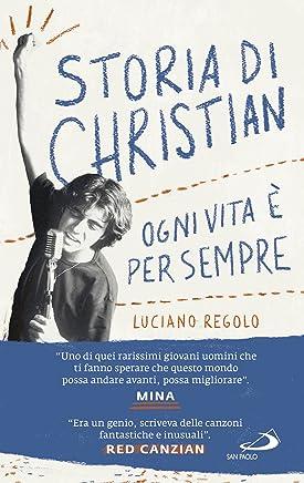 Storia di Christian: Ogni vita è per sempre