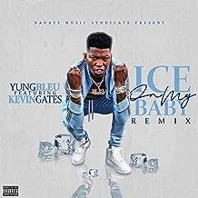 Ice On My Baby (Remix) [Explicit]