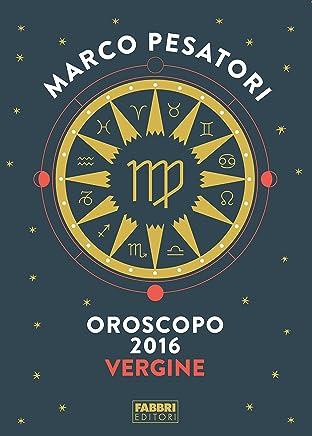Vergine - Oroscopo 2016
