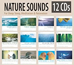 NATURE SOUNDS 12 CD Set: Ocean Waves, Forest Sounds, Distant Thunder, Sounds of Nature with Music, Wilderness Stream, Ocea...