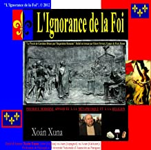L'IGNORANCE DE LA FOI (French Edition)