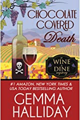 Chocolate Covered Death (Wine & Dine Mysteries Book 2) Kindle Edition