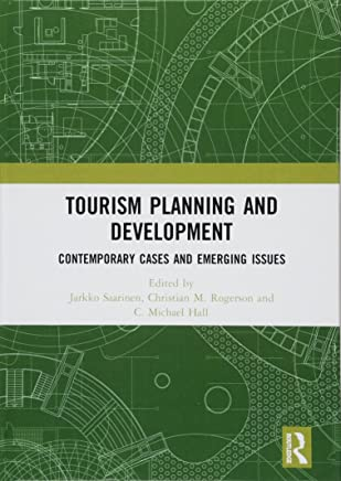 Tourism Planning and Development: Contemporary Cases and Emerging Issues