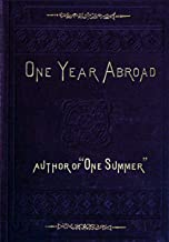 """The Abridged Version of """"One Year Abroad"""""""