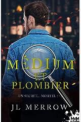 Un secret… mortel !: Médium et plombier, T3 Format Kindle