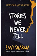Stories We Never Tell Kindle Edition