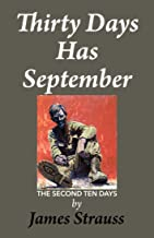 Thirty Days Has September : The Second Ten Days