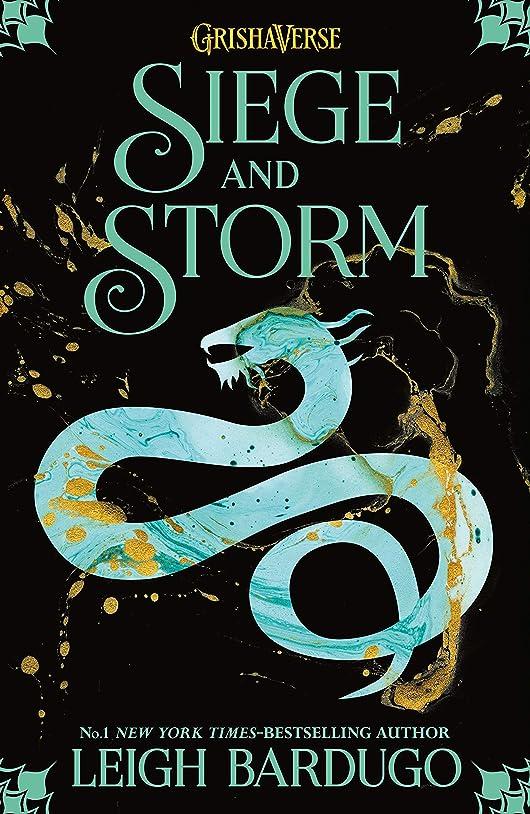 渦指標ガスSiege and Storm: Book 2 (THE GRISHA) (English Edition)