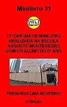 11ª Oficina de Minilivro Realizado na Escola: Realizado em Belém do Pará