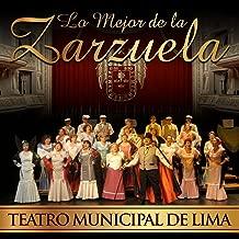 Teatro Municipal de Lima: Lo Mejor de la Zarzuela