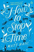 Download How to Stop Time: A Novel PDF
