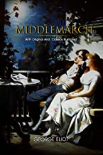 Middlemarch: ( illustrated ) Original Classic Novel, Unabridged Classic Edition