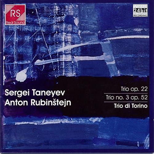Sergei Taneyev and Anton Rubinstejn: Piano Trios