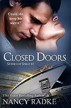 Closed Doors: A Sisters of Spirit sweet romance