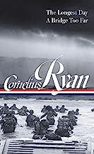 Cornelius Ryan: The Longest Day / a Bridge Too Far